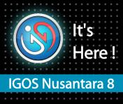IGOS Nusantara 8 It's here