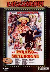 Baixar Filme Mazzaropi: No Paraíso das Solteironas (Nacional) Online Gratis