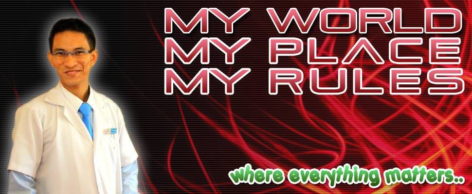 My World..My Place..My Rules