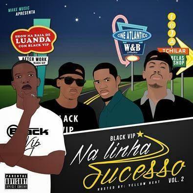 Black Vip - Na linha do Sucesso 2( Mixtape Download)