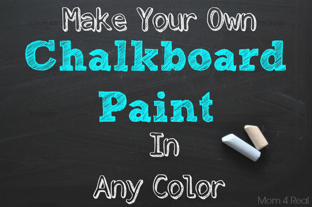 How to Make Your Own Colored Chalkboard Paint by Mom 4 Real