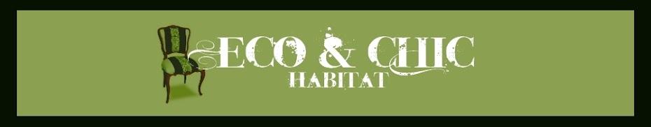 Eco and Chic Habitat