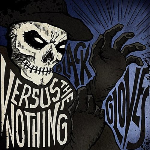 Versus the Nothing - Black Gloves [EP] (2011)
