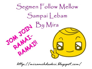 Segmen Follow Mellow Sampai Lebam By Mira