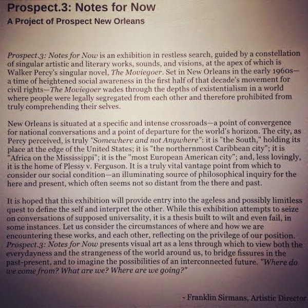 Prospect 3: Notes for Now A Project of Prospect New Orleans