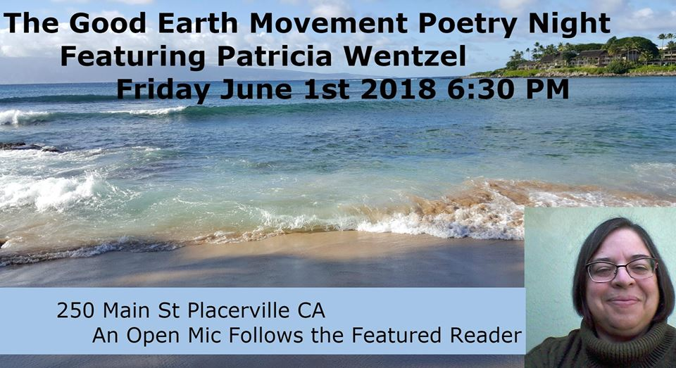 GOOD EARTH POETRY NIGHT in Placerville Fri. (6/1)
