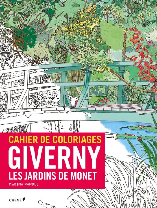 """Cahier de coloriages """"Giverny, les jardins de Monet"""""""