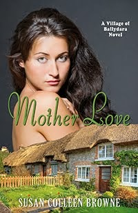 Mother Love, Book 2 of the Irish Village of Ballydara series