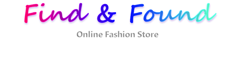 Find & Found - Online Fashion Store