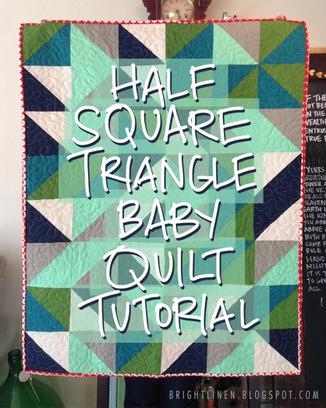 Bright Linen Tutorial Fat Quarter Half Square Triangle Baby Quilt