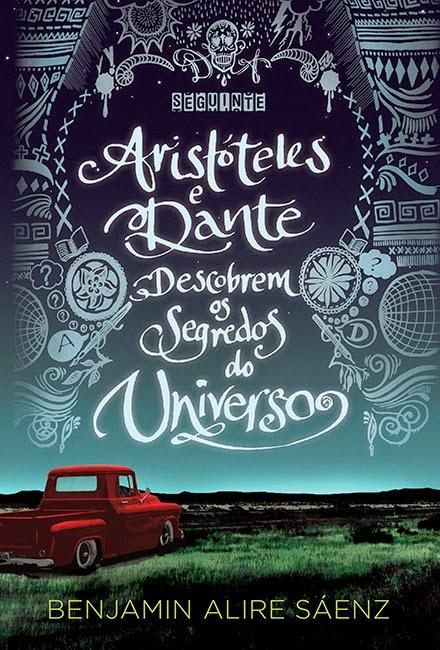 """""""Aristóteles e Dante descobrem os segredos do Universo"""""""