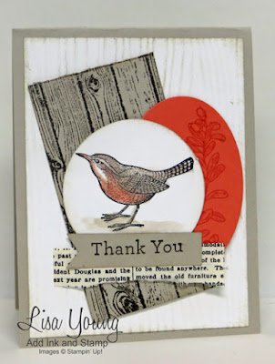 Stampin' Up! An Open Heart stamp set. Wren type bird, hardwood background, earth tones. Handmade thank you card by Lisa Young, Add Ink and Stamp