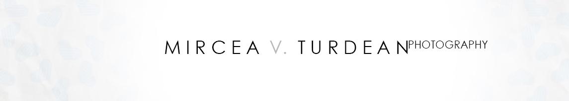 MIRCEA V. TURDEAN | B L O G