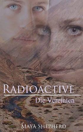 http://www.amazon.de/Die-Vereinten-Radioactive-Maya-Shepherd-ebook/dp/B00LOOFU56/ref=sr_1_3?ie=UTF8&qid=1408809341&sr=8-3&keywords=radioactive