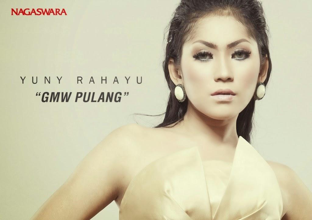 Yuny Rahayu - Nggak Mau Pulang