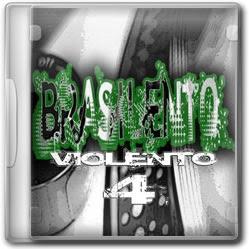 BrasiLento Violento Vol. 4