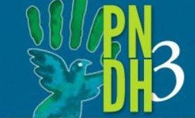 Campanha pela integralidade e implementação do PNDH-3