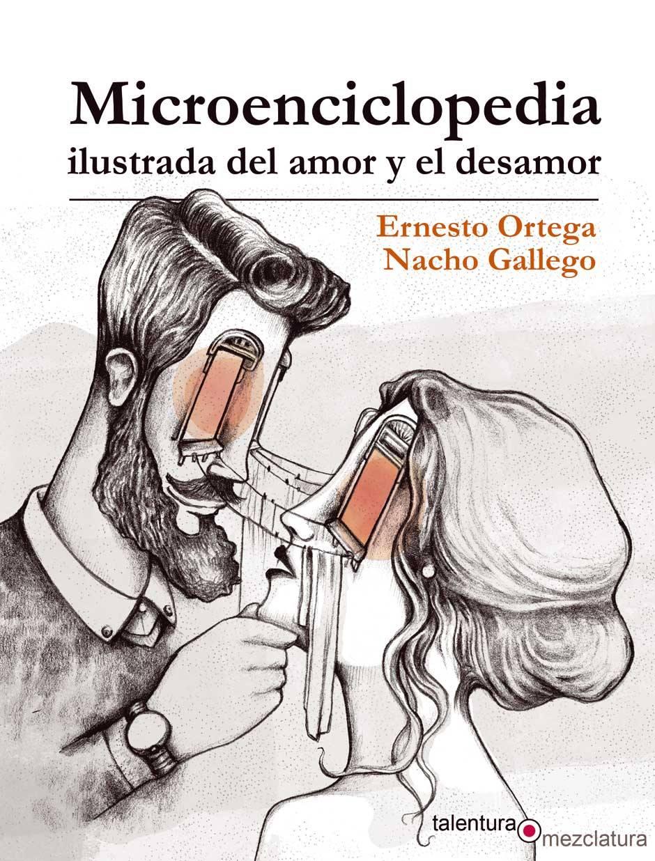 MICROENCICLOPEDIA ILUSTRADA DEL AMOR Y EL DESAMOR