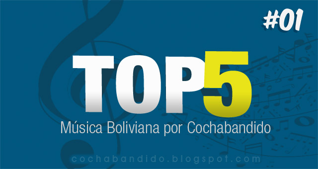 01ranking-musica-Bolivia-cochabandido-blog-video