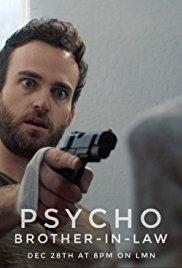 Watch Psycho Brother In-Law Online Free 2017 Putlocker