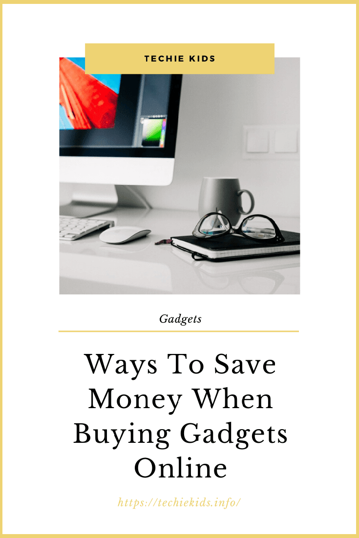 save money when buying gadgets online