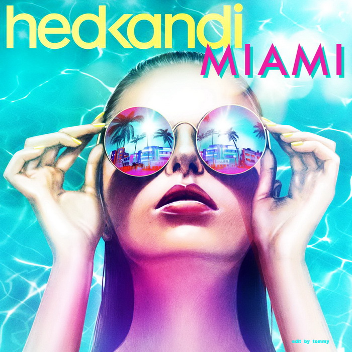 Hed Kandi Miami 2015 Mix One Club - ONLY MUSIC