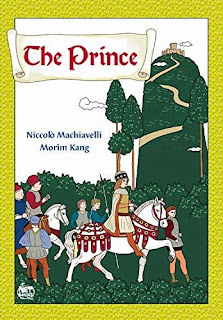 Review of the graphic novel adaptation of The Prince by Niccolo Machiavelli and Morim Kang
