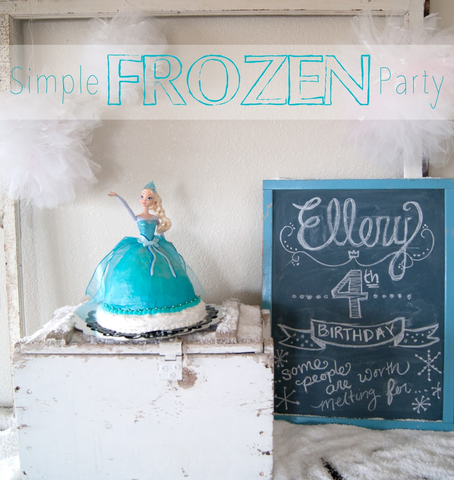 Simple FROZEN Party - birthday party on a budget -