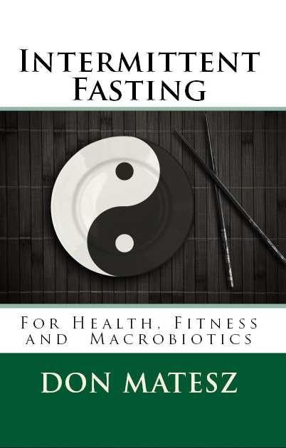 Intermittent Fasting For Health, Fitness and Macrobiotics