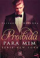 [Resenha] Proibida para mim | Elizabeth Bezerra