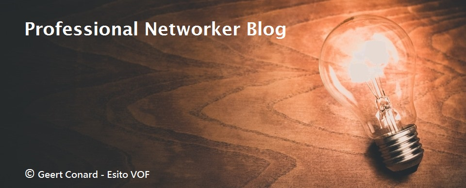 Professional Networker Blog      (by Geert Conard)