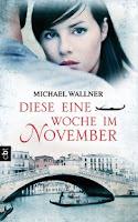 http://www.randomhouse.de/ebook/Diese-eine-Woche-im-November/Michael-Wallner/e455822.rhd