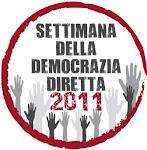 Settimana nazionale della Democrazia Diretta - 2011