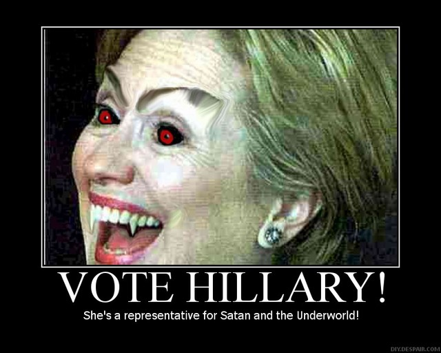 Political Memes Vote+satan+hillary+clinton+hillaryclinton+bill+barack+obama+democrats+liberals+left+party+secretary+of+state+U.S.+americans+motivational+posters+war+egypt+libya+middle+east