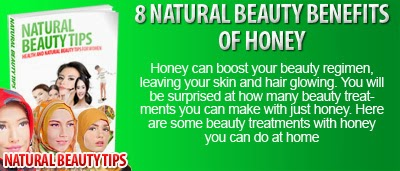 8 Natural Beauty Benefits Of Honey