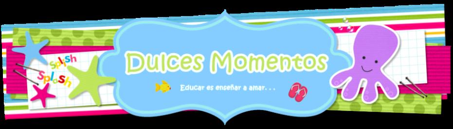 ★..Dulces Momentos..★