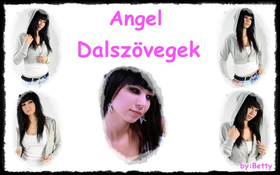 Angel Dalszövegek