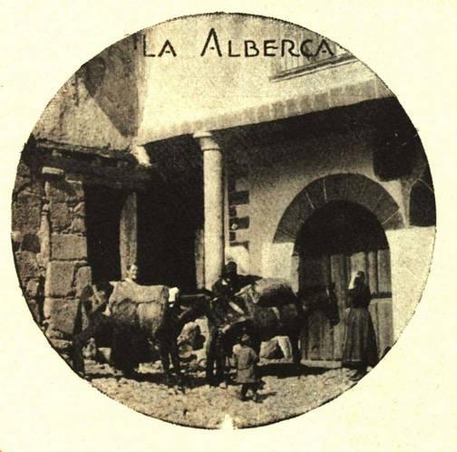 La alberca en sus tradiciones la alberca en 1911 v el for Distancia entre la alberca y salamanca