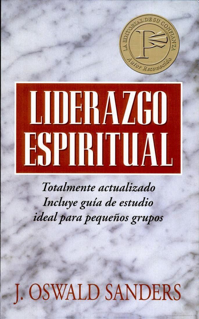 J. Oswald Sanders-Liderazgo Espíritual-