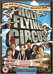 Monty Python – Santo Circo Voador Torrent Dublado