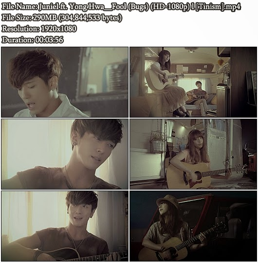 Download MV Juniel (주니엘) ft. Yong Hwa (C.N. Blue) - Fool (Bugs Full HD 1080p)