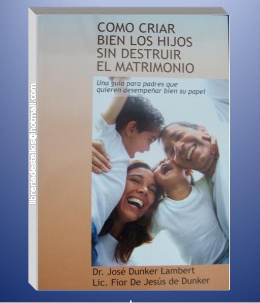 Matrimonio Sin Hijos Biblia : Libreria cristiana destellos como criar bien los hijos