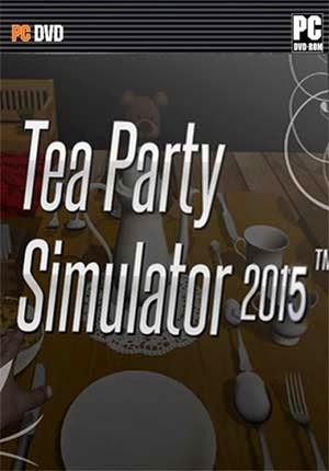 Poster Tea Party Simulator 2015