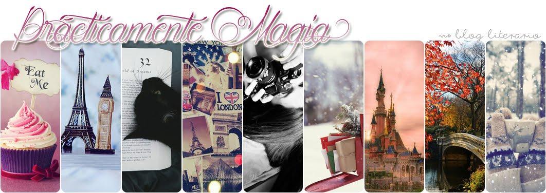 Prácticamente Magia ♥
