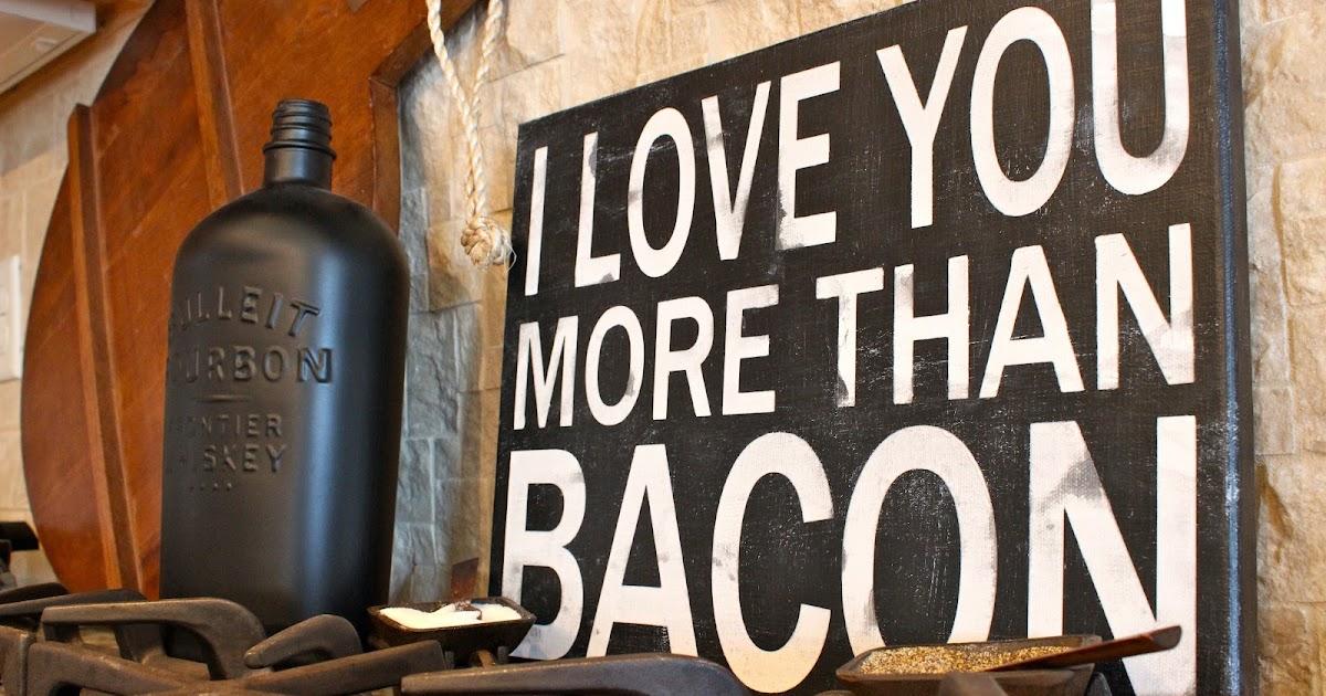 the concrete cottage   u0026quot i love you more than bacon u0026quot