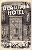 Book cover for Deadfall Hotel by Steve Rasnic Tem