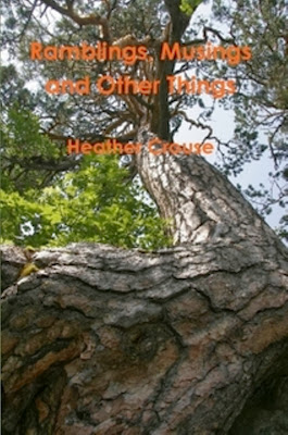 http://www.amazon.com/Ramblings-Musings-Things-Heather-Crouse-ebook/dp/B009B53QEC/