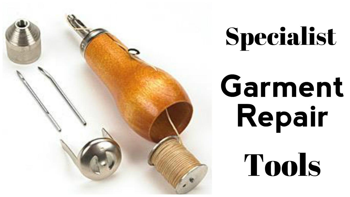 Specialist Garment Repair Tools