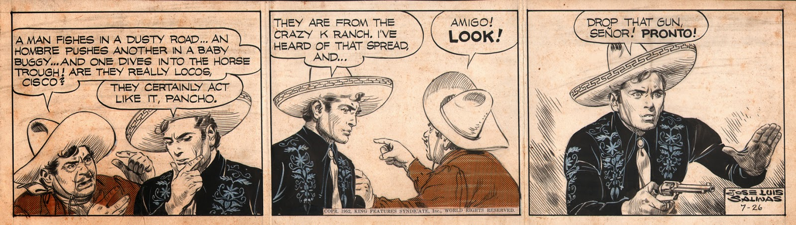 Picked Up This Wonderful Cisco Kid Daily By The Great Jose Luis Salinas Was From Argentina And Drew 1951 1968