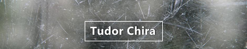 Tudor Chira blog